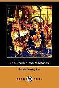 The Voice of the Machines (Dodo Press)