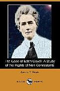 The Case of Edith Cavell: A Study of the Rights of Non-Combatants (Dodo Press)
