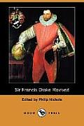 Sir Francis Drake Revived (Dodo Press)