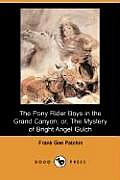 The Pony Rider Boys in the Grand Canyon; Or, the Mystery of Bright Angel Gulch (Dodo Press)