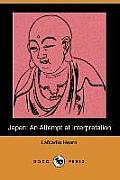 Japan An Attempt at Interpretation Dodo Press