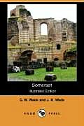 Somerset (Illustrated Edition) (Dodo Press)
