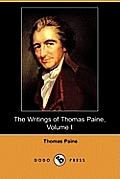 The Writings of Thomas Paine, Volume I: (1774-1779), the American Crisis (Dodo Press)