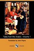 Tales from the Arabic - Volume 1 (Dodo Press)