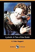 Lysbeth: A Tale of the Dutch (Dodo Press)