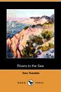 Rivers to the Sea (Dodo Press)