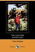 The Lost Child (Illustrated Edition) (Dodo Press)