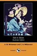 Set in Silver (Illustrated Edition) (Dodo Press)