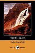 The Rifle Rangers (Dodo Press)