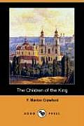 The Children of the King (Dodo Press)