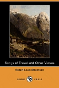 Songs of Travel and Other Verses (Dodo Press)
