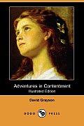 Adventures in Contentment (Illustrated Edition) (Dodo Press)
