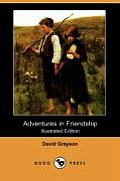 Adventures in Friendship (Illustrated Edition) (Dodo Press)