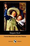 Beggars Bush (Dodo Press)