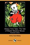 Sleepy-Time Tales: The Tale of Master Meadow Mouse (Illustrated Edition) (Dodo Press)