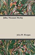 John, Viscount Morley