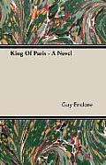 King of Paris - A Novel