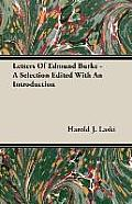 Letters of Edmund Burke - A Selection Edited with an Introduction