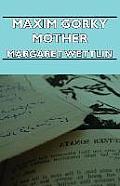 Maxim Gorky Mother