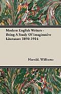 Modern English Writers - Being a Study of Imaginative Literature 1890-1914