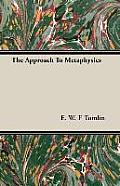 The Approach to Metaphysics