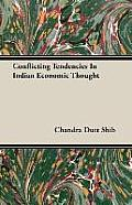 Conflicting Tendencies in Indian Economic Thought