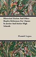 Historical Fiction and Other Readin References for Classes in Junior and Senior High Schools