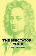 The Spectator - Vol II