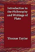Introduction to the Philosophy and Writings of Plato