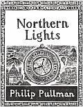 His Dark Materials 01 Northern Lights The Golden Compass