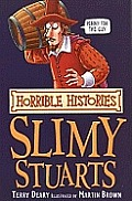 Horrible Histories Slimy Stuarts