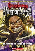 Goosebumps Horrorland 05 Dr Maniac vs Robby Schwartz UK