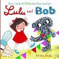 Lulu and Bob