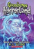 Goosebumps Horrorland 13 When the Ghost Dog Howls UK