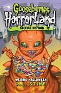 Goosebumps Horrorland Special Edition 16 Weirdo Halloween UK