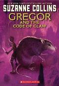 Gregor the Overlander 05. Gregor and the Code of Claw