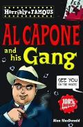 Horribly Famous. Al Capone and His Gang