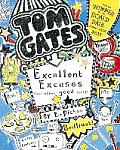 Tom Gates Excellent Excuses & Other Good Stuff