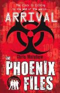 The Phoenix Files 01. Arrival