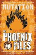 The Phoenix Files 03. Mutation