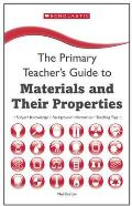 Materials and Their Properties: Key Subject Knowledge, Background Information, Teaching Tips