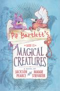 Pip Bartlets Guide to Magical Creatures
