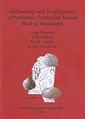 Archaeology and Biogeography of Prehistoric Freshwater Mussel Shell in Mississippi