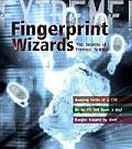 Extreme Science: Fingerprint Wizards