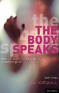 Body Speaks: Performance and Physical Expression