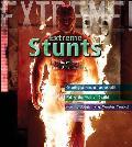 Extreme Stunts!: Life-threatening Stunt Spectaculars