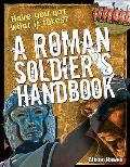 Roman Soldier's Handbook: Age 7-8, Above Average Readers