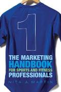 Marketing Handbook for Sports and Fitness Professionals