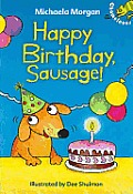 Happy Birthday, Sausage!