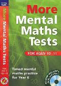 More Mental Maths Tests for Ages 10-11: Timed Mental Maths Practice for Year 6
